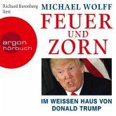 Feuer und Zorn - Im weißen Haus von Donald Trump (Ungekürzte Lesung) (MP3-Download)