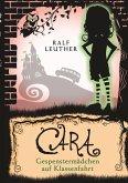 Cara 2: Gespenstermädchen auf Klassenfahrt (eBook, ePUB)