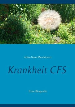 Krankheit CFS (eBook, ePUB)