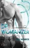 The Doctor Is In!: Dr. Womanizer (eBook, ePUB)