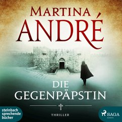 Die Gegenpäpstin (Ungekürzt) (MP3-Download) - André, Martina