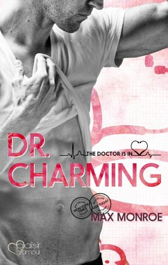 The Doctor Is In!: Dr. Charming (eBook, ePUB) - Monroe, Max