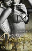 A Delicious Domination (eBook, ePUB)