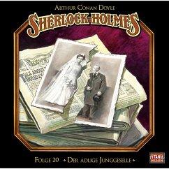 Sherlock Holmes - Die geheimen Fälle des Meisterdetektivs, Folge 20: Der adlige Junggeselle (MP3-Download) - Doyle, Arthur Conan