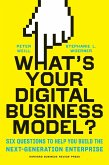 What's Your Digital Business Model? (eBook, ePUB)