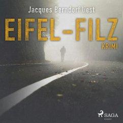 Eifel-Filz (Eifel-Krimi) (Ungekürzt) (MP3-Downl...