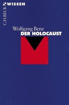 Der Holocaust - Benz, Wolfgang