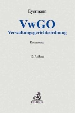 Verwaltungsgerichtsordnung - Eyermann, Erich;Fröhler, Ludwig