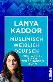 Muslimisch-weiblich-deutsch! (eBook, ePUB)