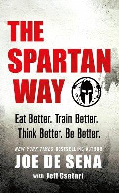The Spartan Way (eBook, ePUB) - De Sena, Joe