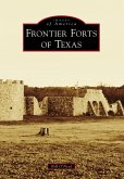 Frontier Forts of Texas (eBook, ePUB)