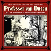 Professor van Dusen, Die neuen Fälle, Fall 13: Professor van Dusen spielt Theater (MP3-Download)
