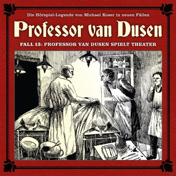 Professor van Dusen, Die neuen Fälle, Fall 13: Professor van Dusen spielt Theater (MP3-Download) - Niemann, Eric