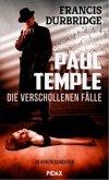 Paul Temple - Die verschollenen Fälle