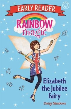 Rainbow Magic Early Reader: Elizabeth the Jubilee Fairy