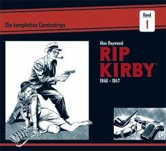 Rip Kirby: Die kompletten Comicstrips / Band 1 1946 - 1947 - Raymond, Alex; Greene, Ward