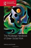 The Routledge Handbook of Green Social Work