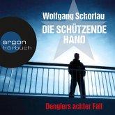 Die schützende Hand / Georg Dengler Bd.8 (MP3-Download)