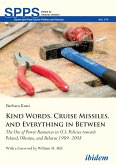Kind Words, Cruise Missiles, and Everything in Between (eBook, ePUB)
