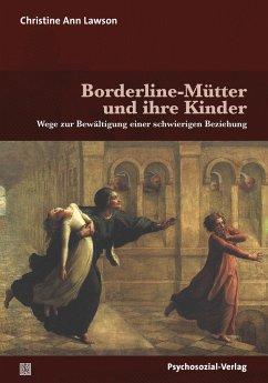 Borderline-Mütter und ihre Kinder - Lawson, Christine A.
