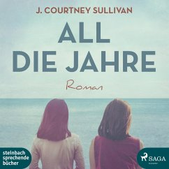 All die Jahre (Ungekürzt) (MP3-Download) - Sullivan, J. Courtney