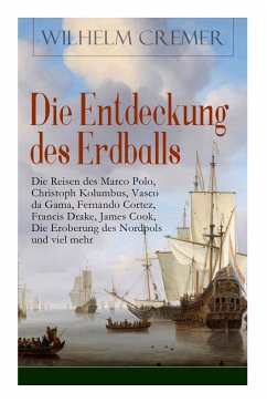 Die Entdeckung des Erdballs - Die Reisen des Ma...