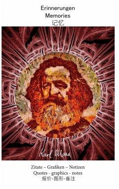 Erinnerungen Karl Marx