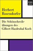Die Schönschreibübungen des Gilbert Hasdrubal Koch (eBook, ePUB)