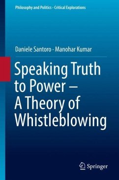 Speaking Truth to Power - A Theory of Whistlebl...