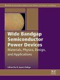 Wide Bandgap Semiconductor Power Devices (eBook, ePUB)