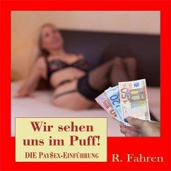 Wir sehen uns im Puff! (MP3-Download) - Fahren, R.