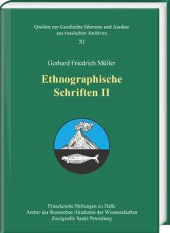 Ethnographische Schriften II - Müller, Gerhard Friedrich