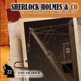 Sherlock Holmes & Co, Folge 22: Tod am Dock (MP3-Download)