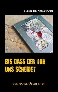 Bis dass der Tod uns scheidet - Heinzelmann, Ellen