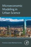 Microeconomic Modeling in Urban Science (eBook, ePUB)