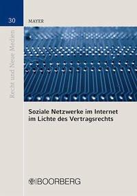 Soziale Netzwerke im Internet im Lichte des Vertragsrechts