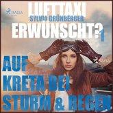 Lufttaxi gewünscht?, 1: Auf Kreta bei Sturm und Regen (Ungekürzt) (MP3-Download)