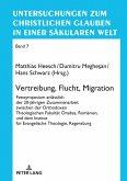 Vertreibung, Flucht, Migration