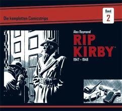 Rip Kirby: Die kompletten Comicstrips / Band 2 1947 - 1948 - Raymond, Alex; Greene, Ward