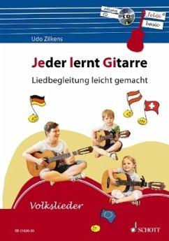 Jeder lernt Gitarre - Liedbegleitung leicht gemacht, m. Audio-CD - Zilkens, Udo