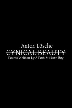 CYNICAL BEAUTY - Lösche, Anton
