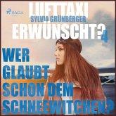 Lufttaxi gewünscht?, 4: Wer glaubt schon dem Schneewitchen? (Ungekürzt) (MP3-Download)