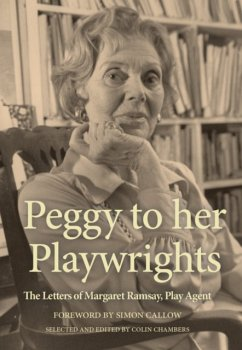 Peggy to Her Playwrights: The Letters of Margar...