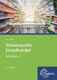 Schwerpunkt Einzelhandel Schuljahr 1 - Lernfeld...