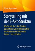 Storytelling mit der 3-Akt-Struktur (eBook, PDF)
