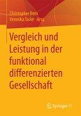 Vergleich und Leistung in der funktional differenzierten Gesellschaft (eBook, PDF)