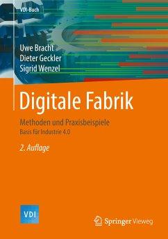 Digitale Fabrik (eBook, PDF) - Bracht, Uwe; Geckler, Dieter; Wenzel, Sigrid