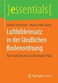 Luftbildeinsatz in der ländlichen Bodenordnung (eBook, PDF)