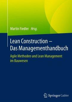 Lean Construction – Das Managementhandbuch (eBook, PDF)