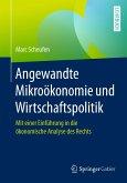 Angewandte Mikroökonomie und Wirtschaftspolitik (eBook, PDF)